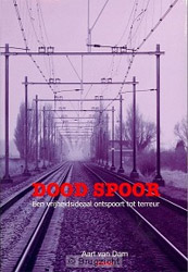 Boekcover; Dood spoor door Aart van Dam