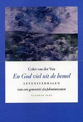 Boekcover; En God viel uit de hemel door Colet van der Ven