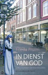 Boekcover; In dienst van God, levensverhalen van kloosterzusters door Frieda Pruim