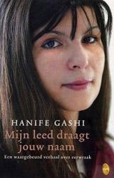 Boekcove; Mijn leed draagt jouw naam door Hanife Gashi & Sylvia Rizvi