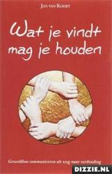 Boekcover; Wat je vindt mag je houden door Jan van Koert