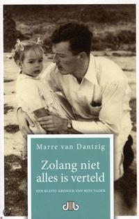 Boek cover - Zolang niet alles is verteld door Marre van Dantzig